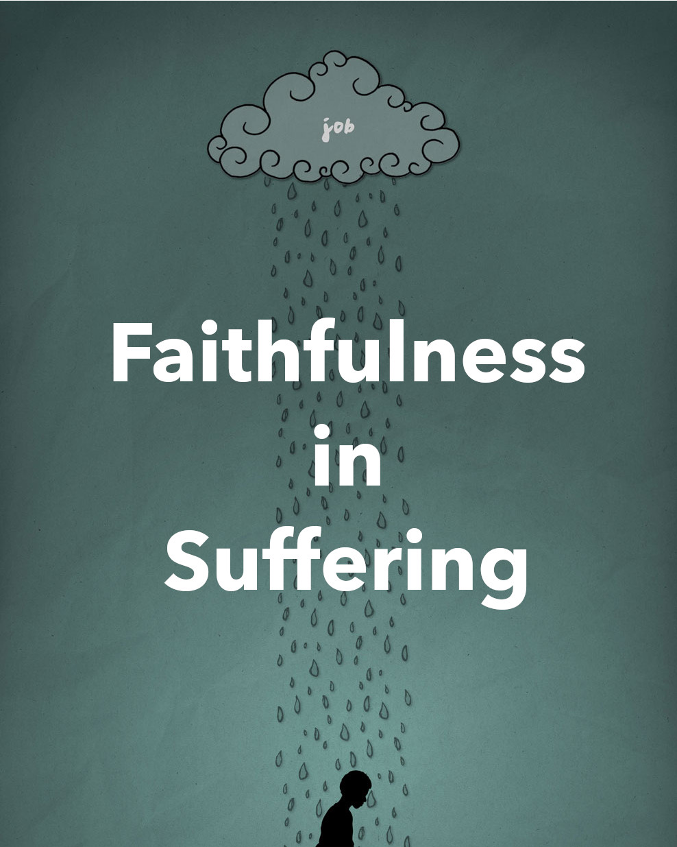 Faithfulness in Suffering